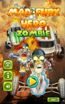 Mad Fury Hero Zombie poster