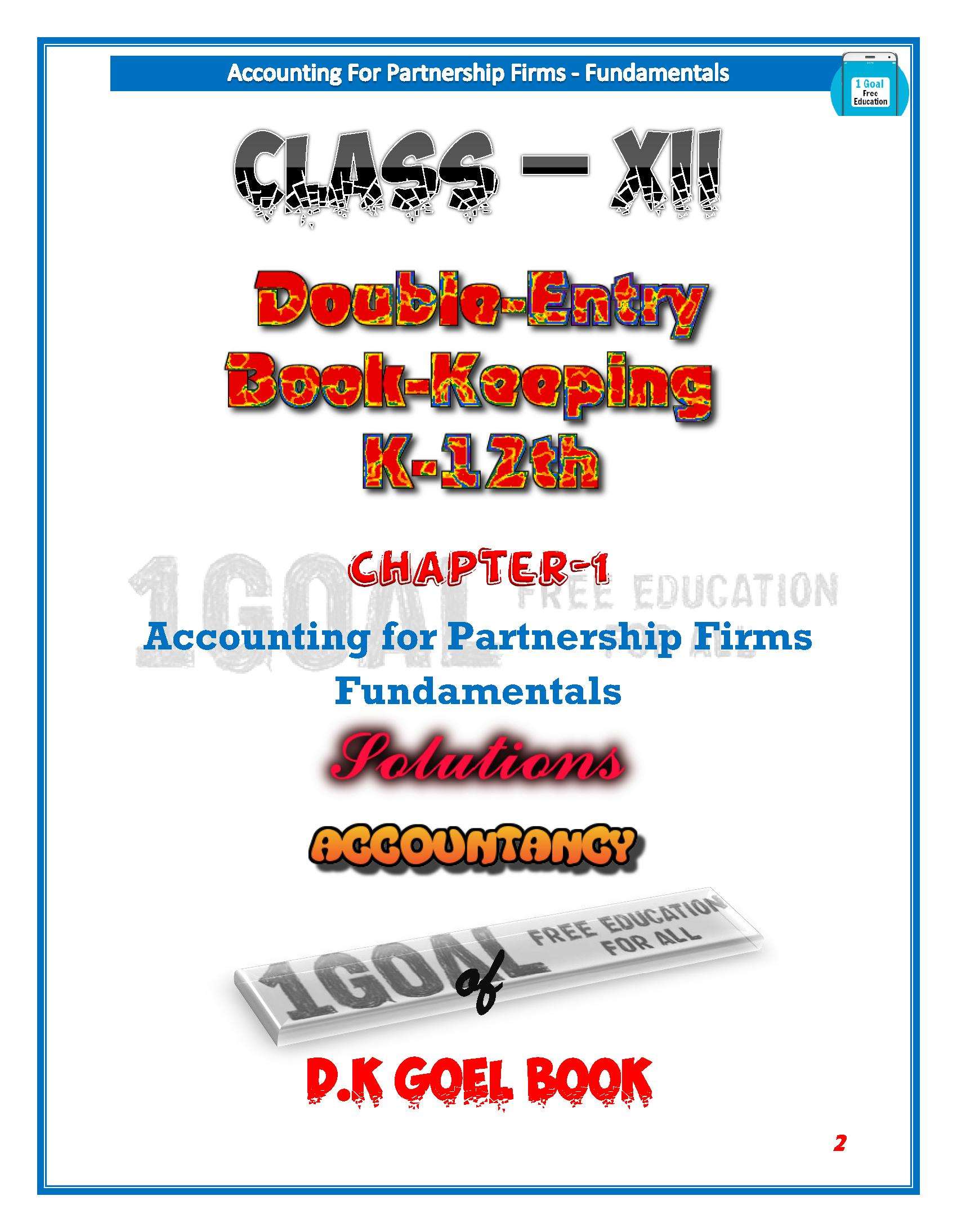 Account Class-12 Solutions (D K Goel) Vol-1 for Android