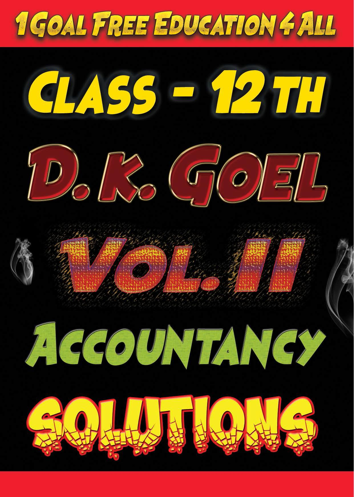 Account Class-12 Solutions (D K Goel) Vol-2 for Android