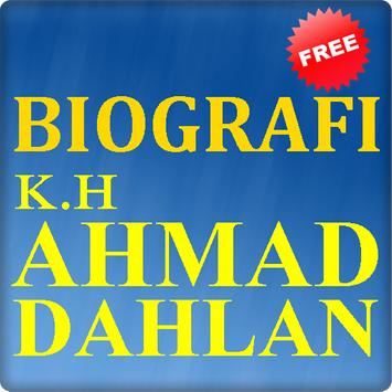 Biografi K.H. Ahmad Dahlan poster