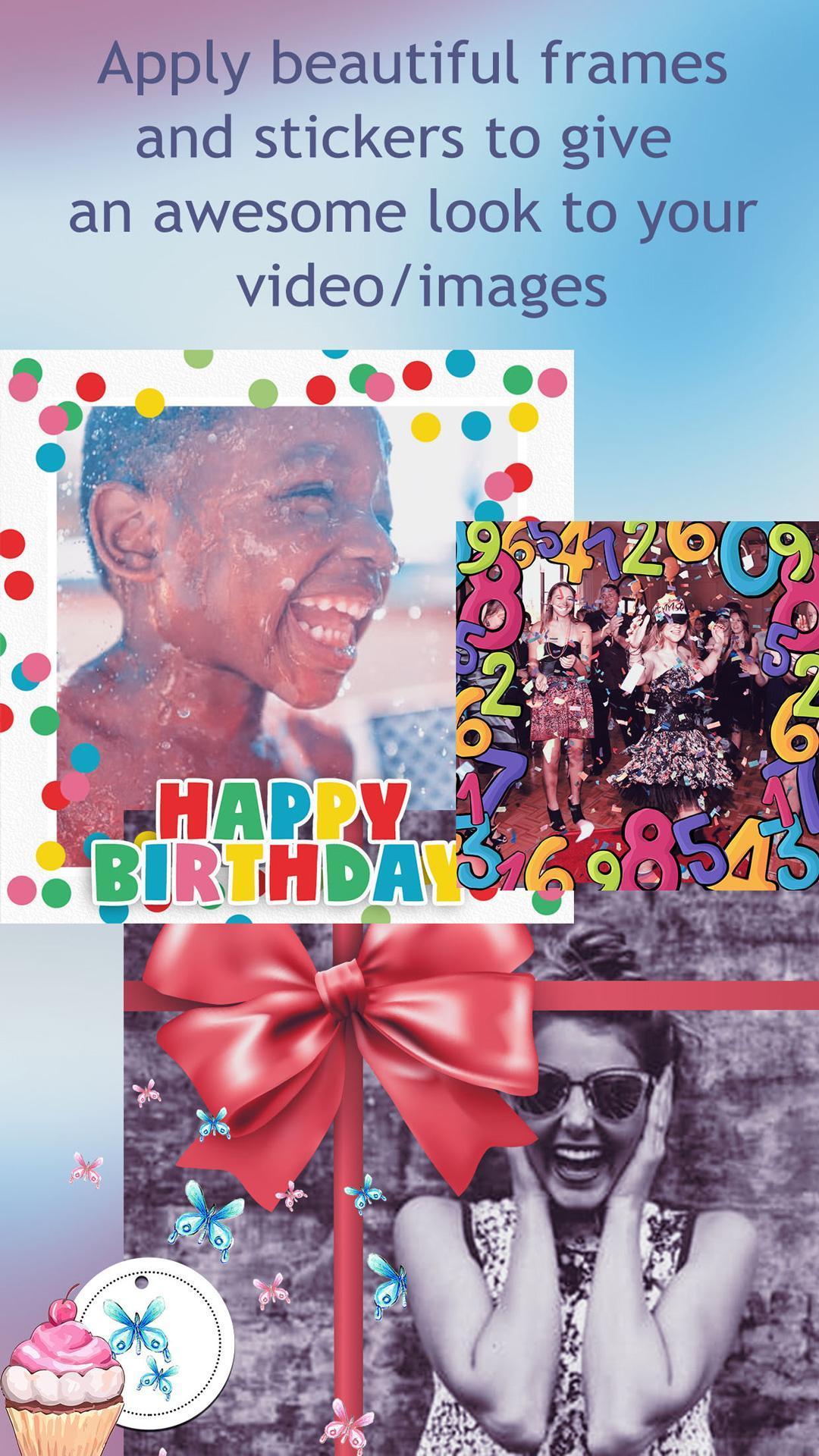 Hacer Videos De Cumpleaños For Android Apk Download