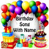 Birthday Song With Name & frame, quotes, songs