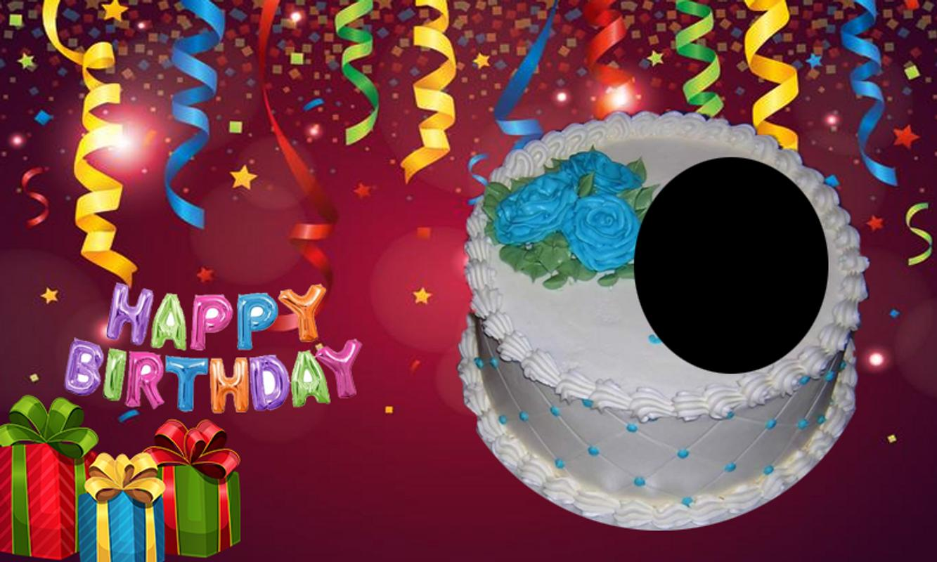 Happy Birthday Cake Photo Editor For Android Apk Download