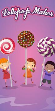 Lollipop Maker poster
