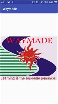 Waymade poster