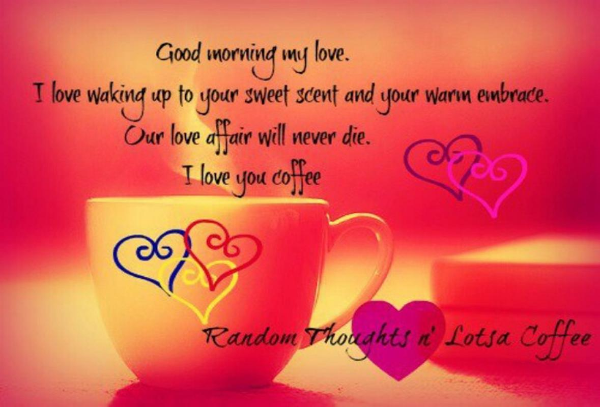 Love Good Morning Quotes Image For Android Apk Download