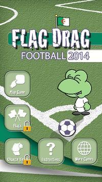 Flag Drag 2014 (Algeria) screenshot 1