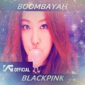 BLACKPINK – BOOMBAYAH - Offline Video Lyrics for Android