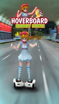 Hoverboard Highway Surfer poster