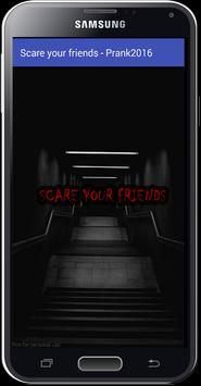 Scare Your Friends - Prank2016 poster