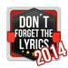 Don't Forget the Lyrics 2014