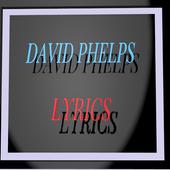 DAVID PHELPS LYRICS icon