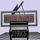 DOTTIE PEOPLES LYRICS icon