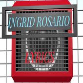INGRID ROSARIO LYRICS icon