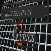 KIRK FRANKLIN LYRICS icon