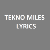 TEKNO MILES LYRICS icon