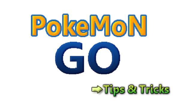 Tricks and Tips for Pokemon Go poster