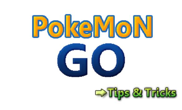 Tricks and Tips for Pokemon Go screenshot 2