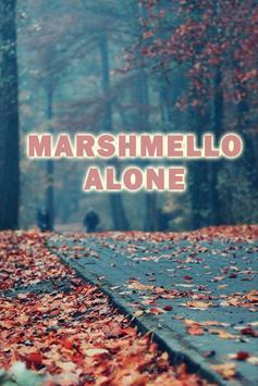 MARSHMELLO ALONE SONGS poster