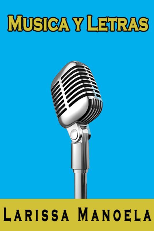 887a492a98a9f Larissa Manoela Músicas para Android - APK Baixar