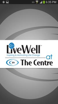 LiveWell at The Centre poster