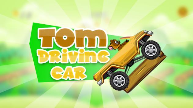 Tom Game Driving Car poster