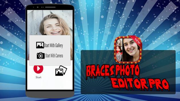 Braces Photo Editor Pro poster