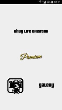 Thug life creator poster