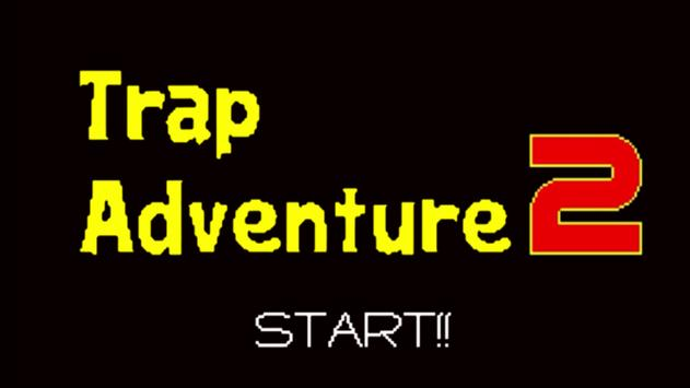 Trap Adventure 2 poster