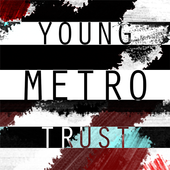 Does Young Metro Trust You? icon