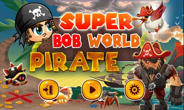 Super Bob World - Pirate poster