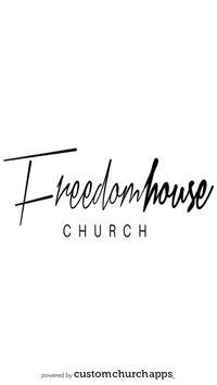 FreedomHouse Church RSA poster