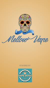 Mellow Vape poster