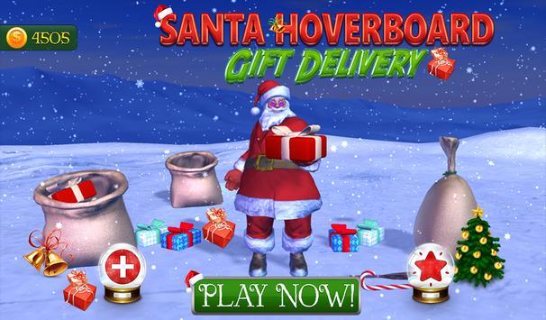 Santa Hoverboard Gift Delivery poster