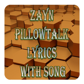 ZAYN PILLOWTALK Lyrics With Song icon
