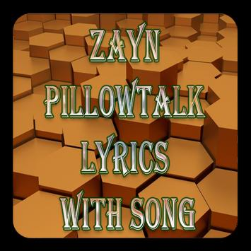 ZAYN PILLOWTALK Lyrics With Song poster