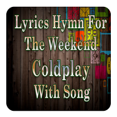 Lyrics Hymn For The Weekend Coldplay With Song icon