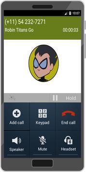 Call From Robin Titans Go Prank apk screenshot