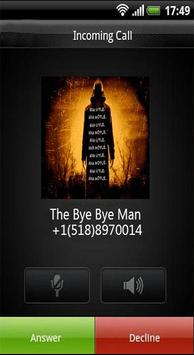 Call From The Bye Bye Man screenshot 3