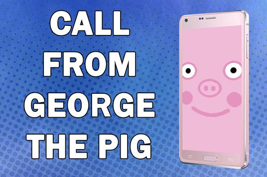 Call from George The Pig Prank poster