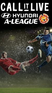 Call It Live® Hyundai A-League poster