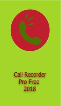 Call Recorder Pro Free 2018 screenshot 1