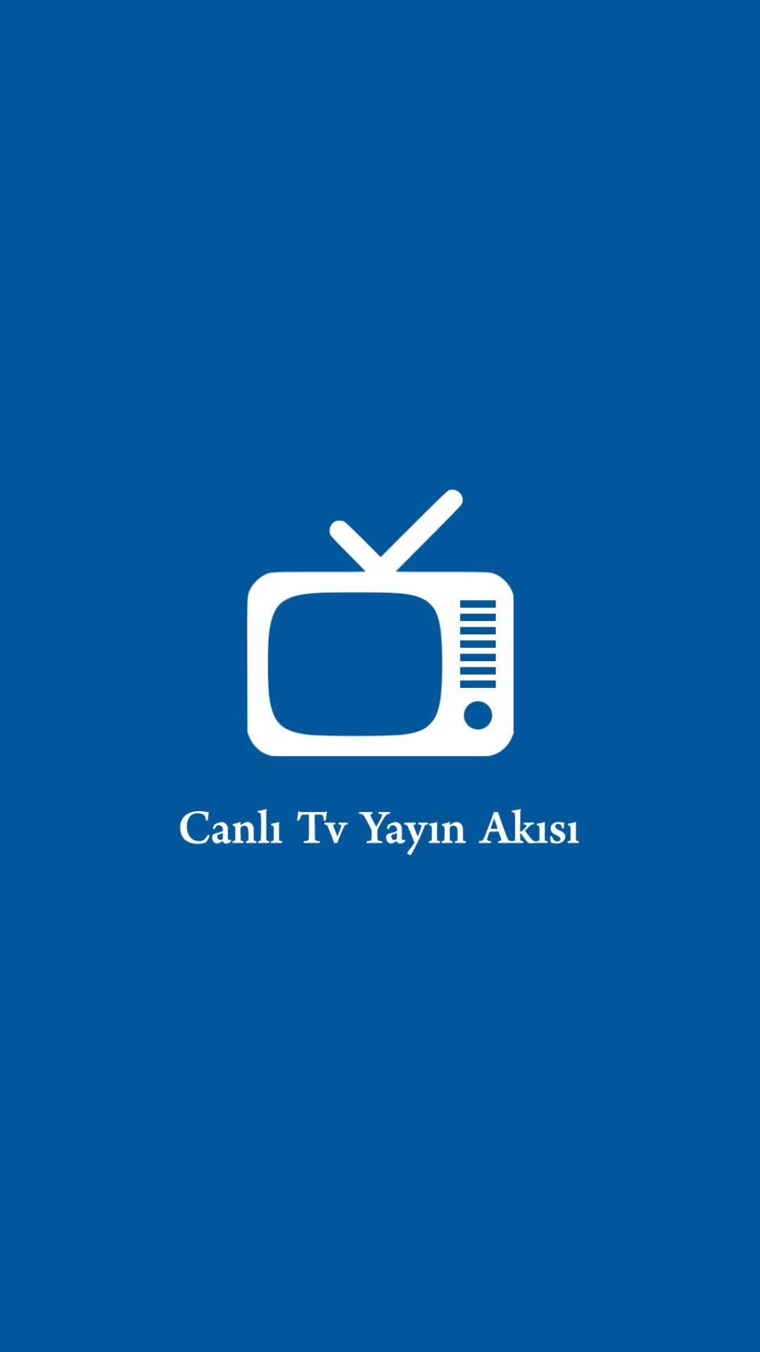 Canlı Tv Yayın Akışı for Android - APK Download