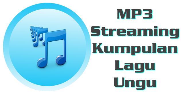 MP3 KUMPULAN LAGU UNGU poster