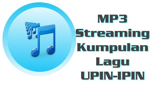 MP3 LAGU UPIN IPIN poster