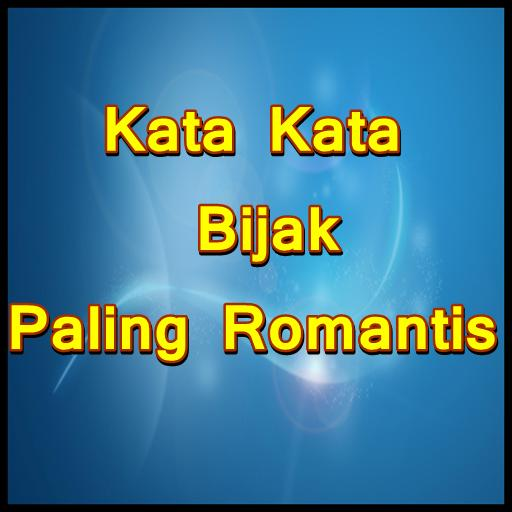 Kata Kata Bijak Paling Romantis Bikin Baper For Android Apk Download