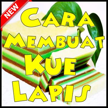 cara membuat kue lapis terlezat for android   apk download