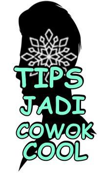 Tips Jadi Cowok Cool Terlengkap poster