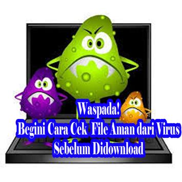 Cara Cek File Aman Dari Virus Sebelum Di Download poster