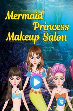 Mermaid Princess Makeup Salon poster